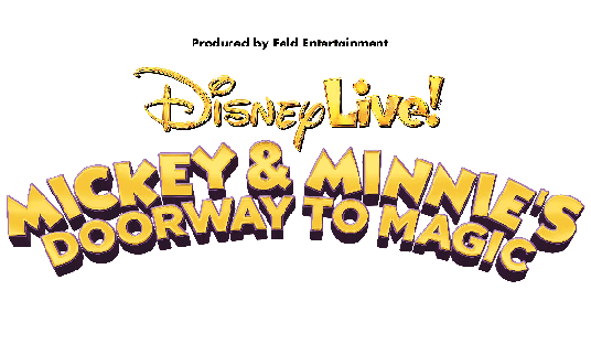 Disney Live! Mickey & Minnie's Doorway to Magic at Wells Fargo Arena