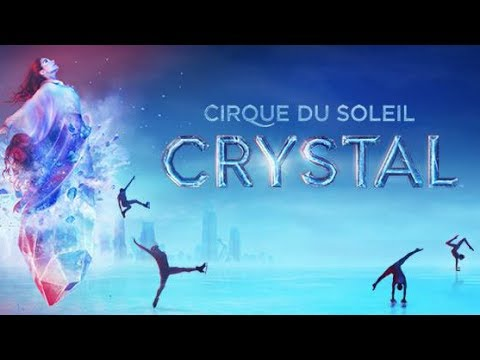Cirque du Soleil - Crystal at Wells Fargo Arena