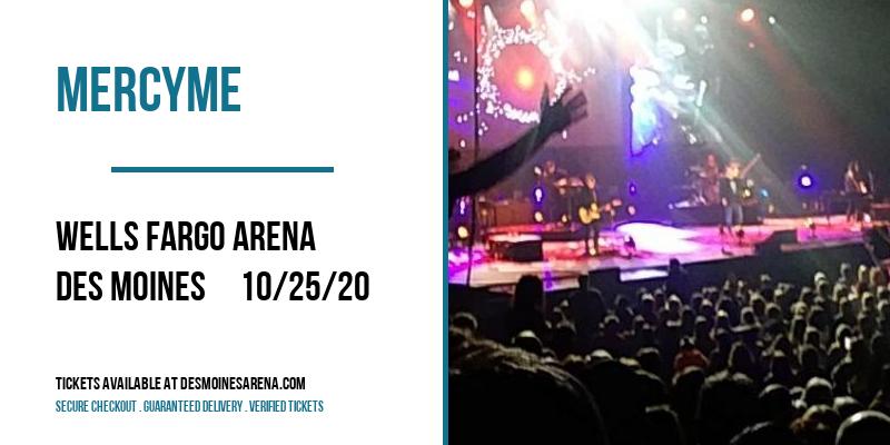 MercyMe at Wells Fargo Arena