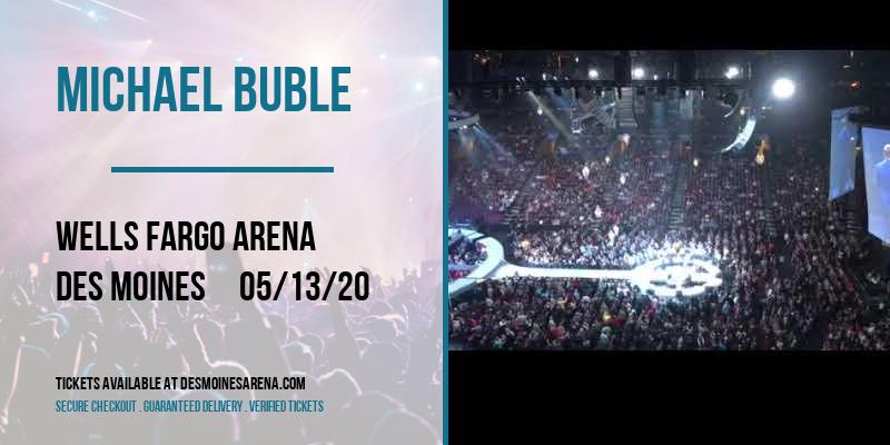 Michael Buble at Wells Fargo Arena
