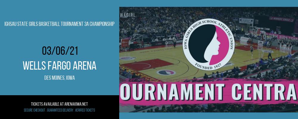 IGHSAU State Girls Basketball Tournament 3A Championship at Wells Fargo Arena