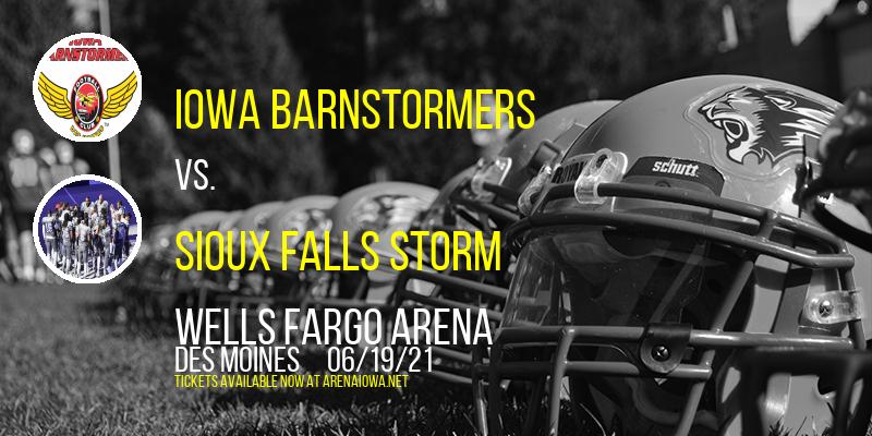 Iowa Barnstormers vs. Sioux Falls Storm at Wells Fargo Arena