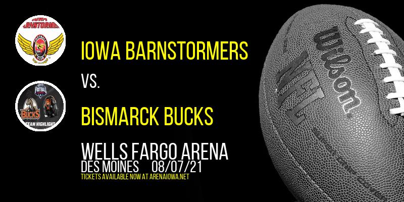 Iowa Barnstormers vs. Bismarck Bucks at Wells Fargo Arena