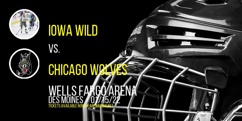 Iowa Wild vs. Chicago Wolves at Wells Fargo Arena