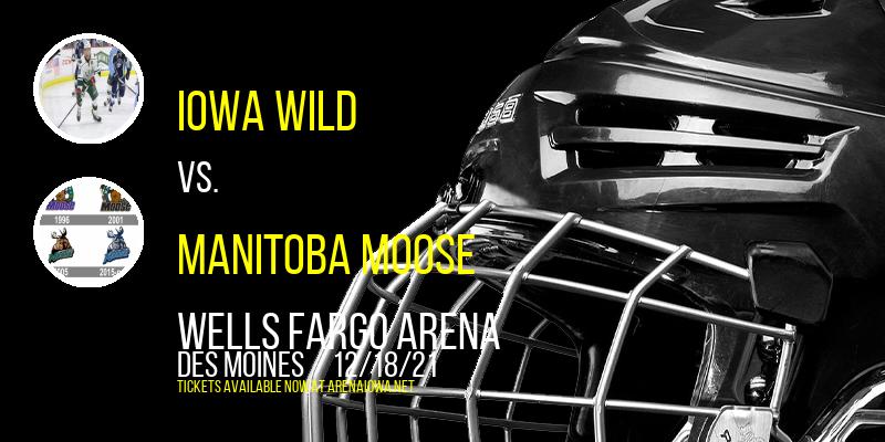 Iowa Wild vs. Manitoba Moose at Wells Fargo Arena
