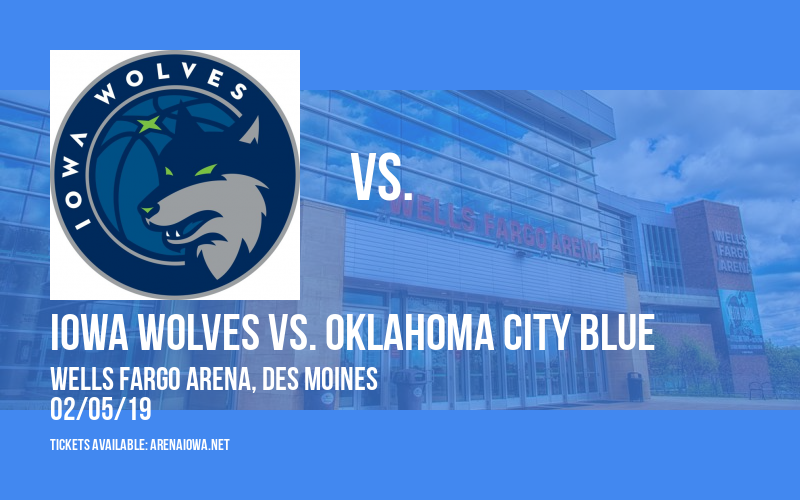 Iowa Wolves vs. Oklahoma City Blue at Wells Fargo Arena