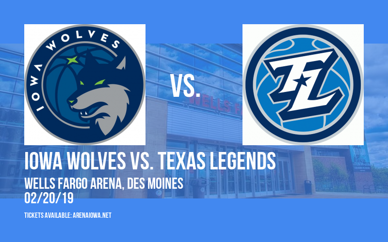 Iowa Wolves vs. Texas Legends at Wells Fargo Arena