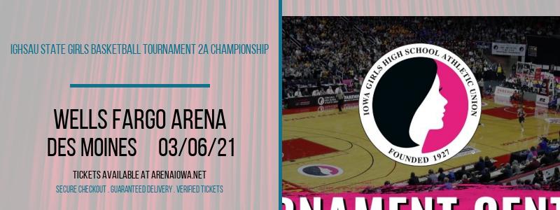 IGHSAU State Girls Basketball Tournament 2A Championship at Wells Fargo Arena