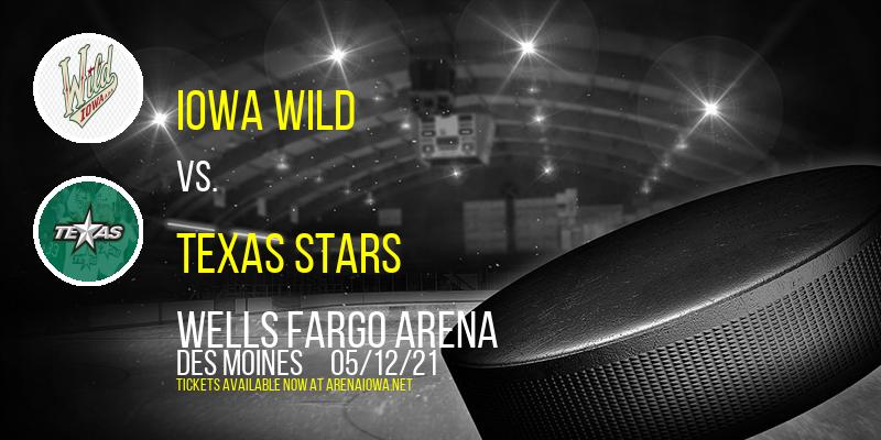 Iowa Wild vs. Texas Stars at Wells Fargo Arena
